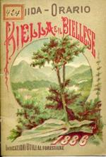 Guida Orario. Biella e il Biellese. Indicazioni utili al forestiere