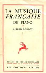 La musique française de piano. Premiére série. Claude Debussy César Franck Gabriel Fauré Emmanuel Chabrier Paul Dukas
