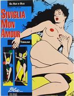Siviglia Mon Amour