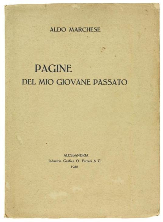 Pagine del mio Giovane Passato - Aldo Marchese - copertina
