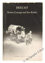 Mutter Courage und Ihre Kinder. Eine Chronik Aus Dem Dreissigjährigen Krieg