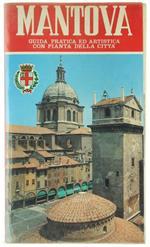 Mantova. Guida Pratica ed Artistica con Pianta della Città