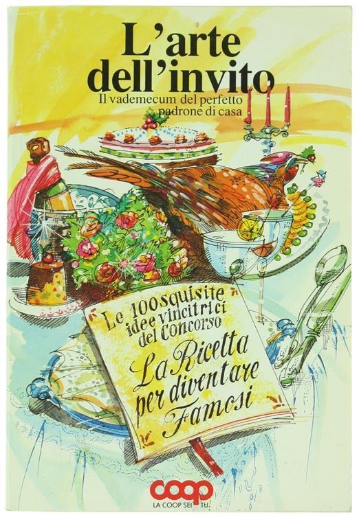 L' Arte dell'Invito. Il Vademecum del Perfetto Padrone di Casa - copertina