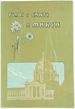 Fiori e Canti a Maria. Oropa 1910