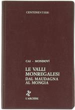 Le Valli Monregalesi dal Maudagna al Mongia