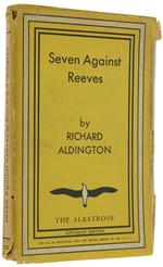 Seven Against Reeves. A Comedy-Farce