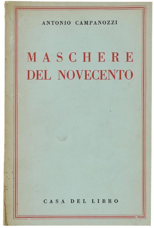 Maschere Del Novecento - Antonio Campanozzi - copertina