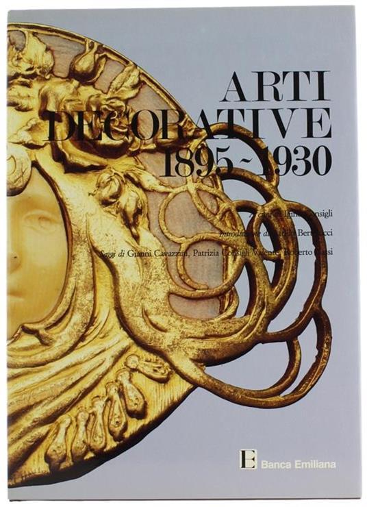 """Arti Decorative 1895-1930. Collana """"Le Collezioni Private Parmensi"""". Vol. 2** - copertina"""
