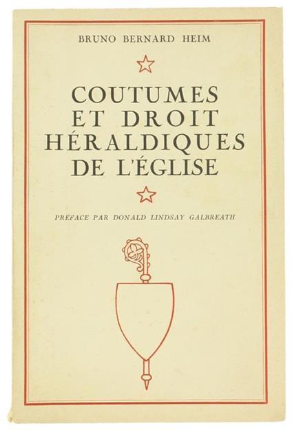 Coutumes Et Droit Heraldiques De L'Eglise - Bruno Bernard Heim - copertina