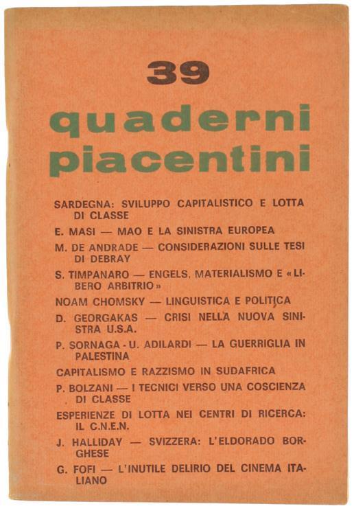 Quaderni Piacentini. N. 39. Novembre 1969 - Piergiorgio Bellocchio - Libro Usato - UTEP - | IBS