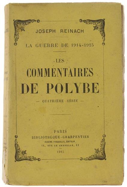 Les Commentaires De Polybe - Quatrième Série. La Guerre De 1914-1915 - Joseph Reinach - copertina
