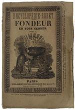 Nouveau Manuel Complet Du Fondeur En Tous Genres Faisant Suite Au Manuel Du Travail Des Metaux... Tome Premier (Seul)