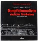 Dampflokomotiven Deutscher Eisenbahnen. Baureihe 41-59