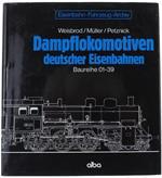 Dampflokomotiven Deutscher Eisenbahnen. Baureihe 01-39