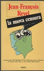 La nuova censura Un esempio di come si instaura la mentalità totalitaria (stampa 1978)