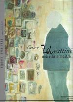 Cesare Zavattini Una vita in mostra Le opere e i giorni di Cesare Zavattini Dipinti 1938-1988 A cura di Renato Barilli