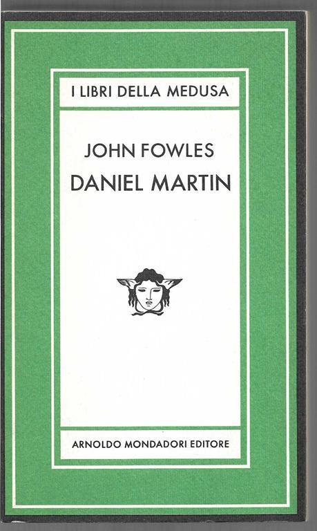 Daniel Martin Postfazione di Masolino d'Amico (stampa 1982) - John Fowles - copertina