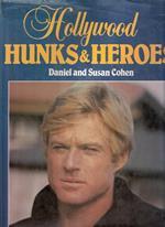 Hollywood Hunks & Heroes