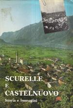 Scurelle E Castelnuovo. Storia E Immagini