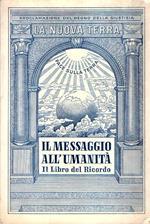 Il Messaggio All'umanità Il Libro Del Ricordo Vol. Ii La Nuova Terra
