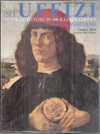 Gli Uffizi Tutte Le Pitture In 698 Illustrazioni - Luciano Berti - copertina