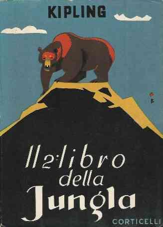 Il 2libro Della Jungla. Ill.Del Testo E Della Copertina Di Piero Bernardini. Tavole F.T. Di Mem - Rudyard Kipling - copertina