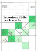 Protezione Civile Per La Scuola