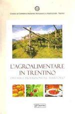L' Agroalimentare In Trentino Dati Sulle Produzioni Del Territorio
