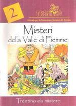 Misteri Della Valle Di Fiemme
