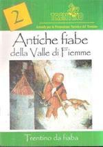 Antiche Fiabe Della Valle Di Fiemme