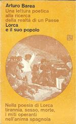 Lorca e il suo popolo. Una lettura poetica alla ricerca della realtà di un Paese