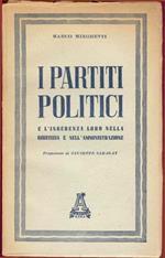 I partiti politici e l'ingerenza loro nella giustizia e nell'amministrazione
