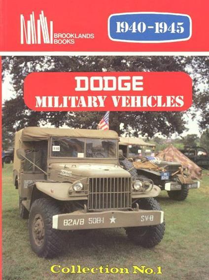 Dodge. Military vehicles 1940-1945 - T. Richards - copertina