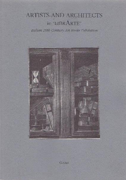 Artists and architects in ''Librarte'' Italian 20th Century Art Books Exhibition - Donatella Biasin - copertina