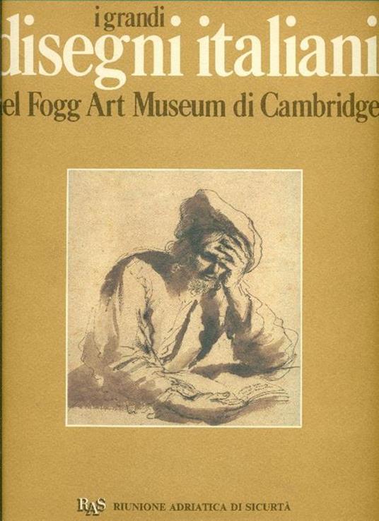 I grandi disegni italiani del Fogg Art Museum di Cambridge - Agnes Mongan,Konrad Oberhuber - copertina