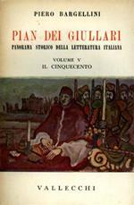 Pian dei Giullari. Panorama storico della letteratura italiana. vol. V: Il Cinquecento. Parte prima