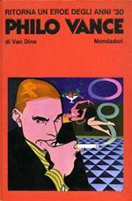Ritorna un eroe degli anni '30 Philo Vance in La strana morte del Signor Benson. La fine dei Greene. L'enigma dell'alfiere. La dea della vendetta. La canarina assassinata