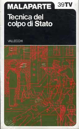 Tecnica del colpo di Stato - Curzio Malaparte - 2