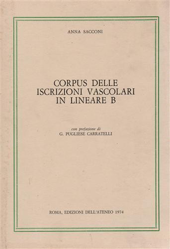 Corpus delle iscrizioni vascolari in lineare B - Anna Sacconi - copertina