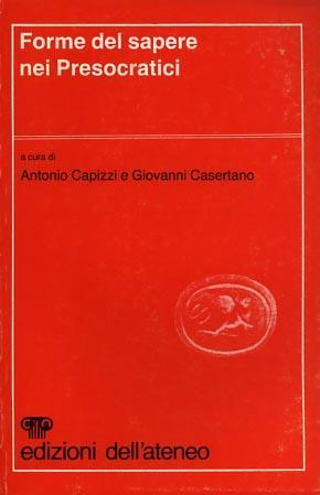 Forme del sapere nei Presocratici - Antonio Capizzi - copertina