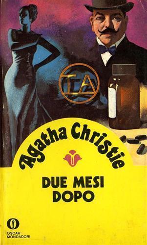 Due mesi dopo - Agatha Christie - 2