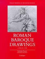 Italian drawings in the British Museum. Roman Baroque drawings 1620 - 1700. Vol.I:Catalogue (pp.294). Vol