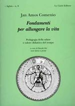 Fondamenti per allungare la vita. Testo latino a fronte