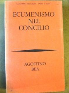 Ecumenismo nel concilio - Agostino Bea - copertina