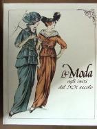 La Moda agli inizi del XX secolo