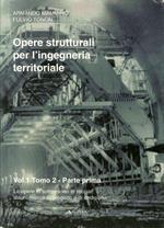 Opere strutturali per l'ingegneria territoriale