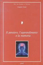 Il pensiero, l'apprendimento e la memoria