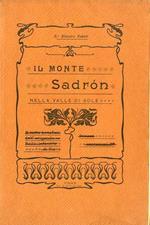 Il Monte Sadron nella Valle di Sole: notizie raccolte dal dr. Silvestro Valenti