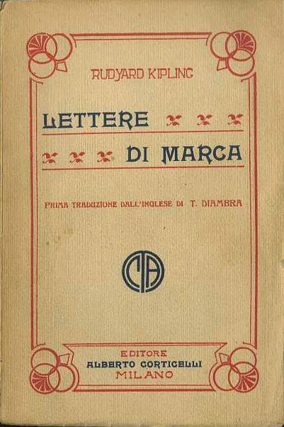 Lettere di marca. Prima traduzione dall'inglese di T.Diambra - Rudyard Kipling - copertina