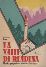 La valle di Rendena: guida geografico storico turistica